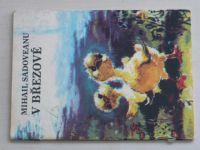 Sadoveanu - V Březové (1981)