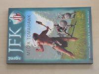 Agent JFK 3 - Žamboch, Procházka - Meč a tomahawk (2006)