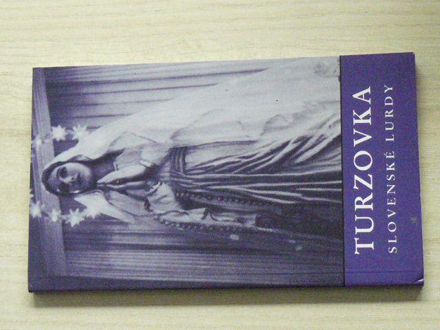 Grufik - Turzovka - Slovenské Lurdy (1991) slovensky