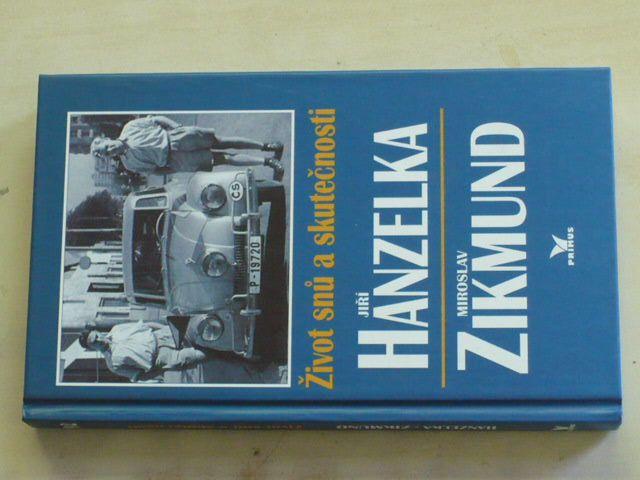 Hanzelka, Zikmund - Život snů a skutečnosti (1997)