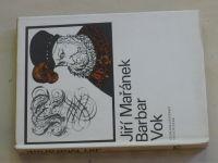 Mařánek - Záviš, Petr kajícník, Barbar Vok (1973) 3 svazky