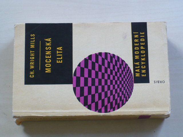 Mills - Mocenská elita - Malá moderní encyklopedie (1966)