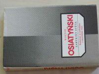 Osiatyński - Labyrint světa - Rozhovory se sovětskými a americkými vědci (1984)