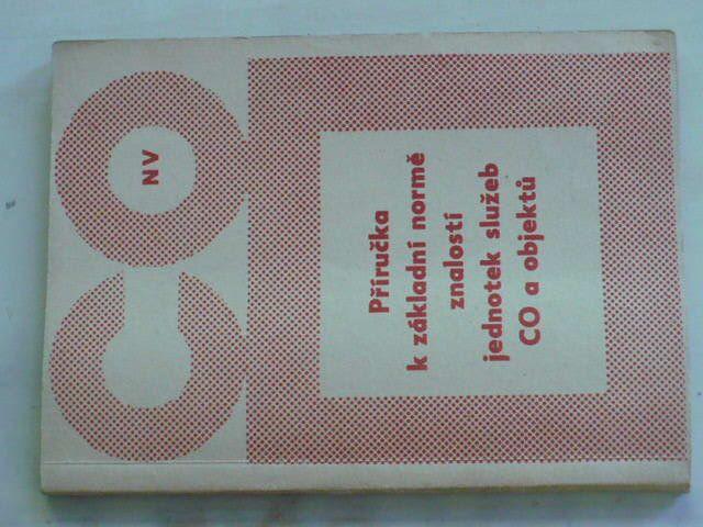 Příručka k základní normě znalostí jednotek služeb CO a objektů (1966)
