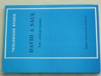 Adámek - David a Saul - Teologické studie (1982) Rozjímání z První knihy Samuelovy