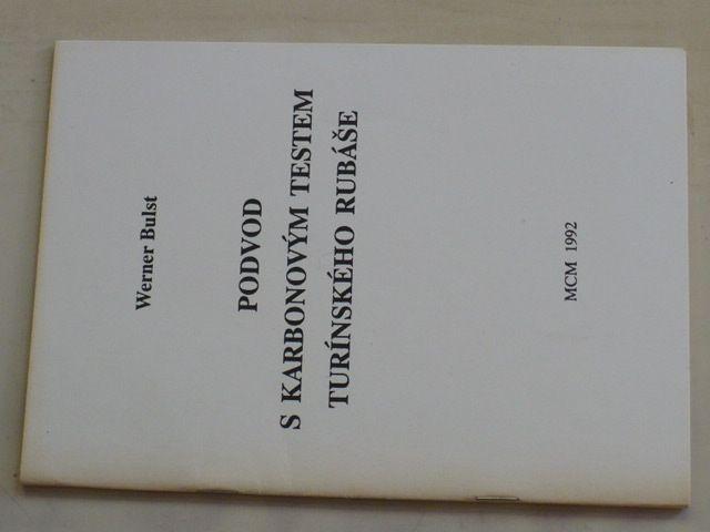 Bulst - Podvod s karbonovým testem Turínského rubáše (1992)