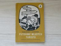 Černá, Havrda - Putování mladých turistů - Knižnice mladého turisty 8 (1962)