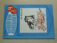 Dodokaps 8 - Walsh - Na měděné stezce (1991)