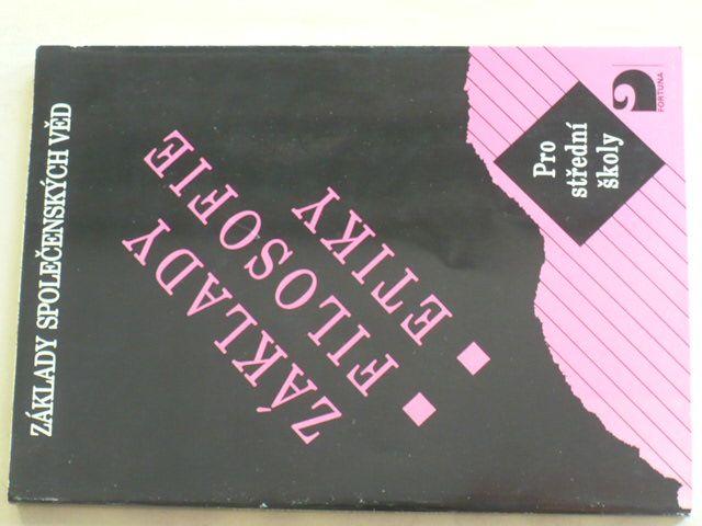 Základy filosofie etiky pro střední školy (1996)