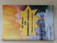 Co dělat při mimořádné události - příručka pro obyvatele (1998)