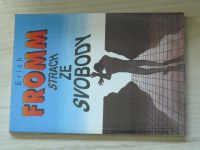 Fromm - Strach ze svobody (1993)