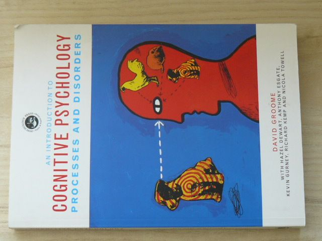 Groome - An Introduction to Cognitive Psychology: Processes and Disorders (1999) anglicky