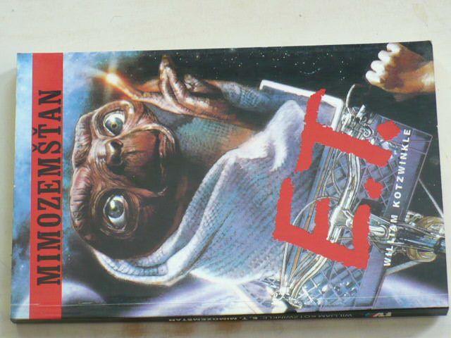 Kotzwinkle - E.T. mimozemšťan (1991)