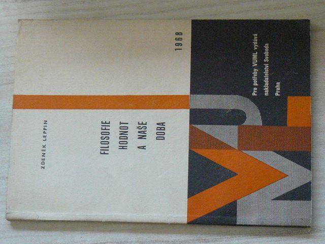 Leppin - Filosofie hodnot a naše doba (1968)