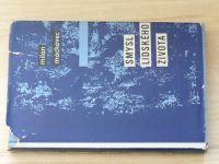 Machovec - Smysl lidského života (1965)