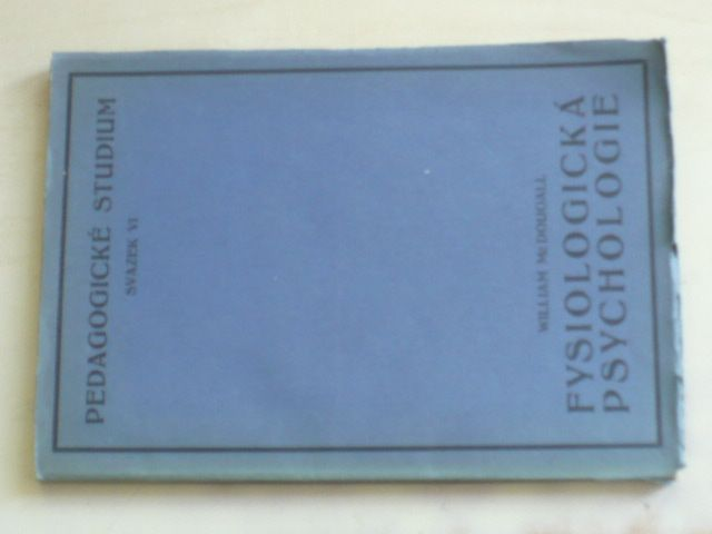 McDougall - Fysiologická psychologie (1929)