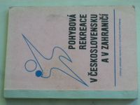 Pohybová rekreace v Československu a v zahraničí (1969)