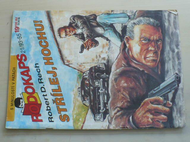 Rodokaps 21 - Rech - Střílej, hochu! (1993)