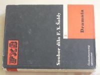 Soubor díla F. X. Šaldy - Dramata (1957)