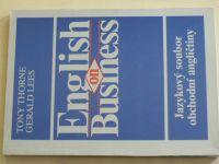 Thorne, Lees - English on Business - Jazykový soubor obchodní angličtiny (1990)