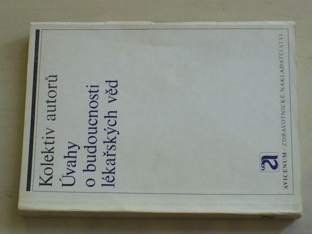 Úvahy o budoucnosti lékařských věd (1975)