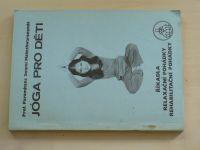 Maheshwarananda - Jóga pro děti - I. díl (nedatováno)