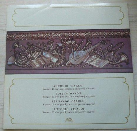 Antonio Vivaldi, Joseph Haydn, Fernando Carulli, Milan Zelenka, Slovak Chamber Orchestra, Bohdan Warchal – Kytarové koncerty (1977)