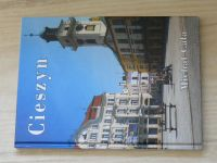 Cala - Cieszyn (2007) Těšín, polsky, anglicky, německy