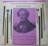 Felix Mendelssohn-Bartholdy - Oktet Es dur pro smyčce - Smetanovo kv., Janáčkovo kv. (1968)