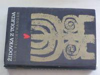 Feuchtwanger - Židovka z Toleda (1969)