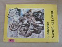 Romantika divokého západu 2 - Goodchild - Napříč Aljaškou (nedatováno)