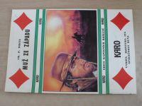 Karo 12 - White - Muž ze západu (nedatováno)