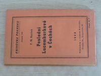 Knihovna Pokroku sv. 159 - Bartoš - Poslední Lucemburkové v Čechách (1940)