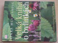 McVicarová - Velká kniha o bylinkách (2005)