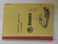 Návod k obsluze a údržbě - Škoda 100, 100L, 110L, 110LS (AZNP 1975)