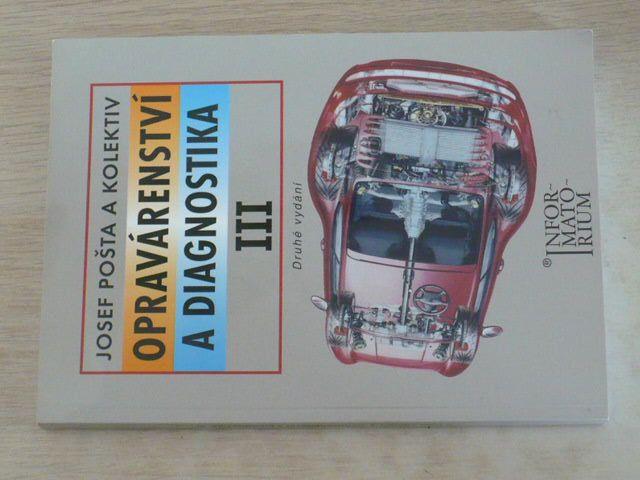 Pošta - Opravárenství a diagnostika III. (2010)