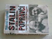 Rayfield - Stalin a jeho mistři popravčí - Portrét tyrana a těch, kdo mu sloužili (2006)