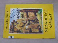 Romantika divokého západu 4 - Boast - Nežádoucí návrat (1992)