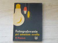Štěpánek - Fotografovanie pri umelom svetle (1968) slovensky