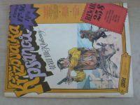 Story 1 - Khiboney - Křižovatka psanců (1991)