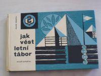 Zapletal - Jak vést letní tábor (1969)