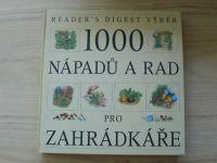 1000 nápadů a rad pro zahrádkáře (1999)