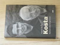 Mlynář - Kosta - Rozhovor přes dvě generace (2008)