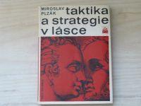Plzák - Taktika a strategie v lásce (1970)