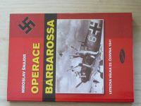 Šnajdr - Operace Barbarossa - Letecká válka 22. června 1941 (2003)