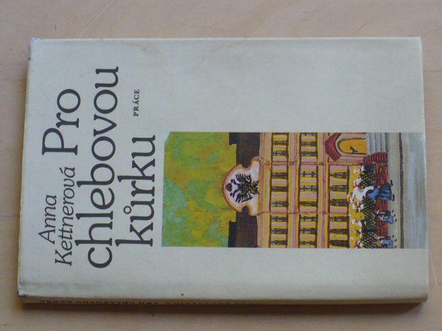 Kettnerová - Pro chlebovou kůrku (1983)