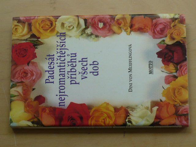 Muefflingová - Padesát nejromantičtějších příběhů všech dob (1998)