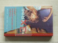 3 x krimi - Bílek, Váňová, Štork - Vražda za nezaplacenou lásku a další kriminální případy (2006)