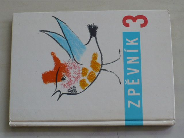 Budík, Mošna - Zpěvník pro 3. ročník základní devítileté školy (1975)