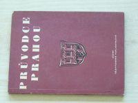 Chyský - Průvodce Prahou (1955) U příležitosti I. celostátní spartakiády